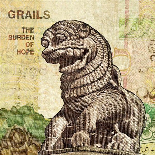 GRAILSTHE BURDEN OF HOPE - 2003, NR029