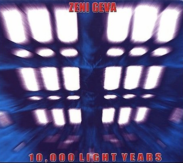 ZENI GEVA10,000 Light Years - 2001, NR011
