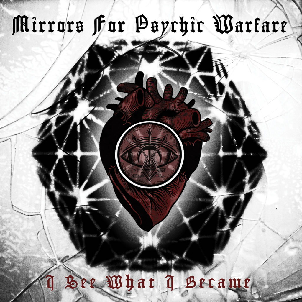 MIRRORS FOR PSYCHIC WARFAREI See What I Became - NR112 / RELEASED 2018