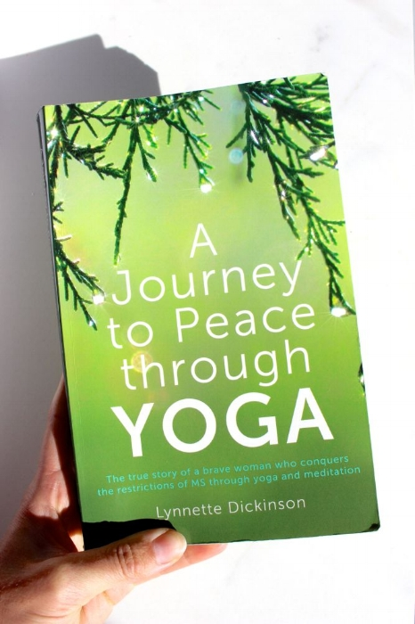 A Journey to Peace through Yoga - Lynette Dickenson
