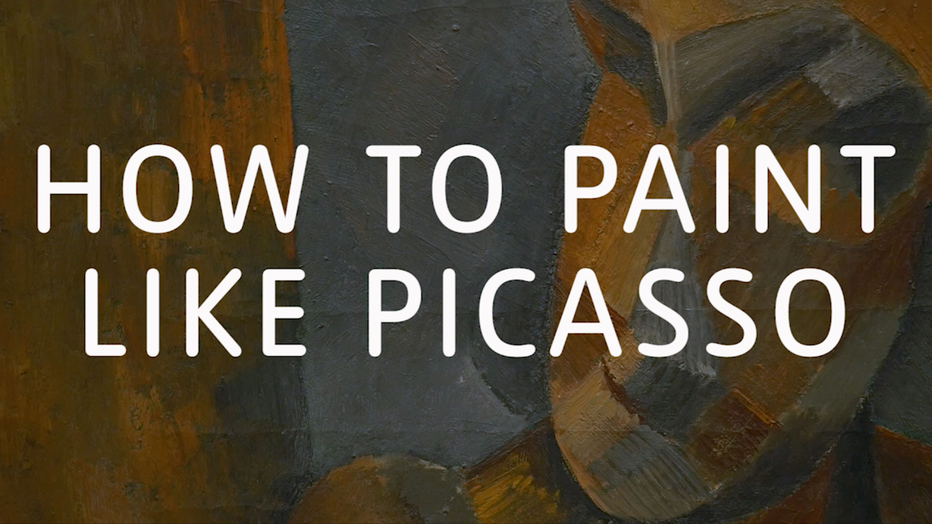 How-to-paint-like-picasso-title-16x9.jpg