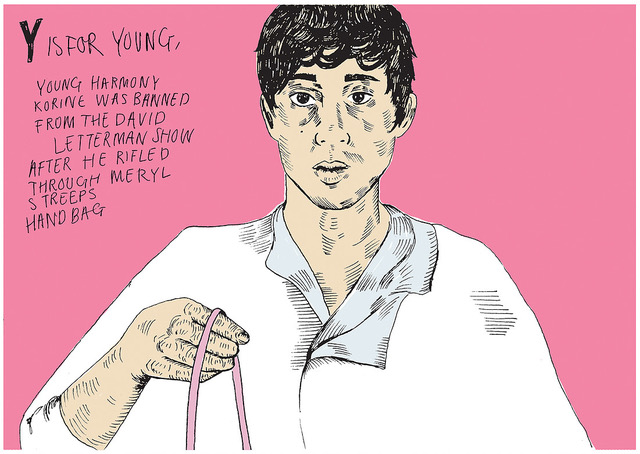 Y IS FOR YOUNG HARMONY KORINE by Chloe Smith, 2017