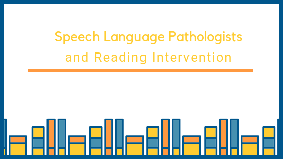 Speech language pathologists and reading.png