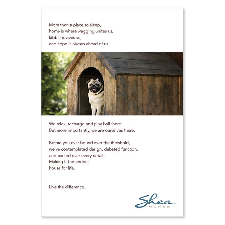 Shea Homes pug in doghouse print advertisement