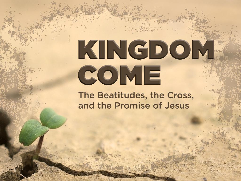 Kingdom Come: February 14 - March 27