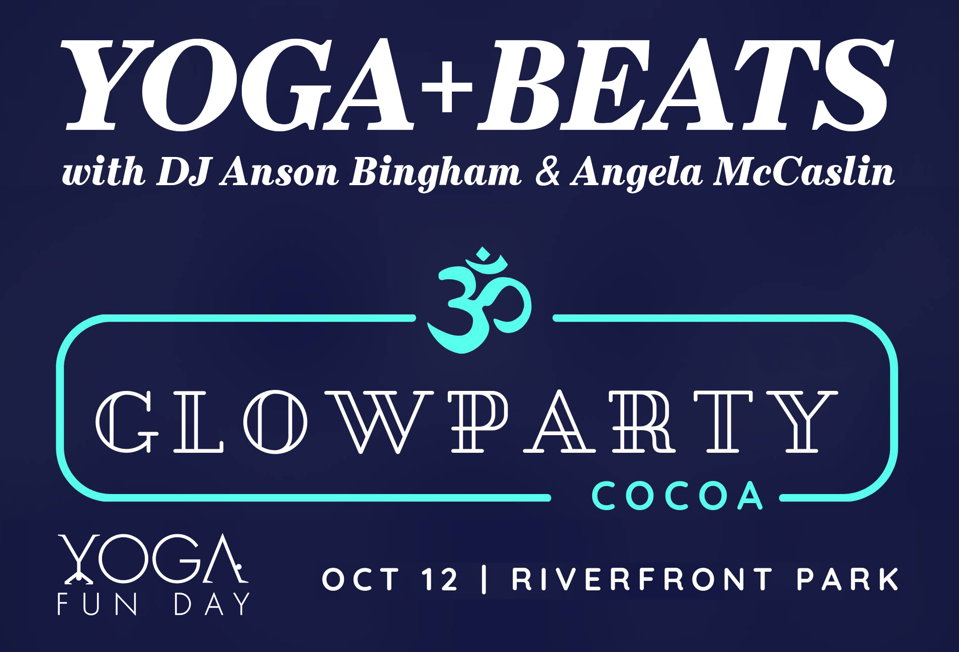 Yoga + Beats with Angela McCaslin and DJ Anson Bingham at Yoga Fun Day Yoga Festival Glow Party. Yoga Party.jpg
