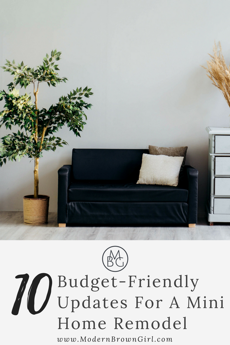 10 Budget Friendly Updates For Your Home
