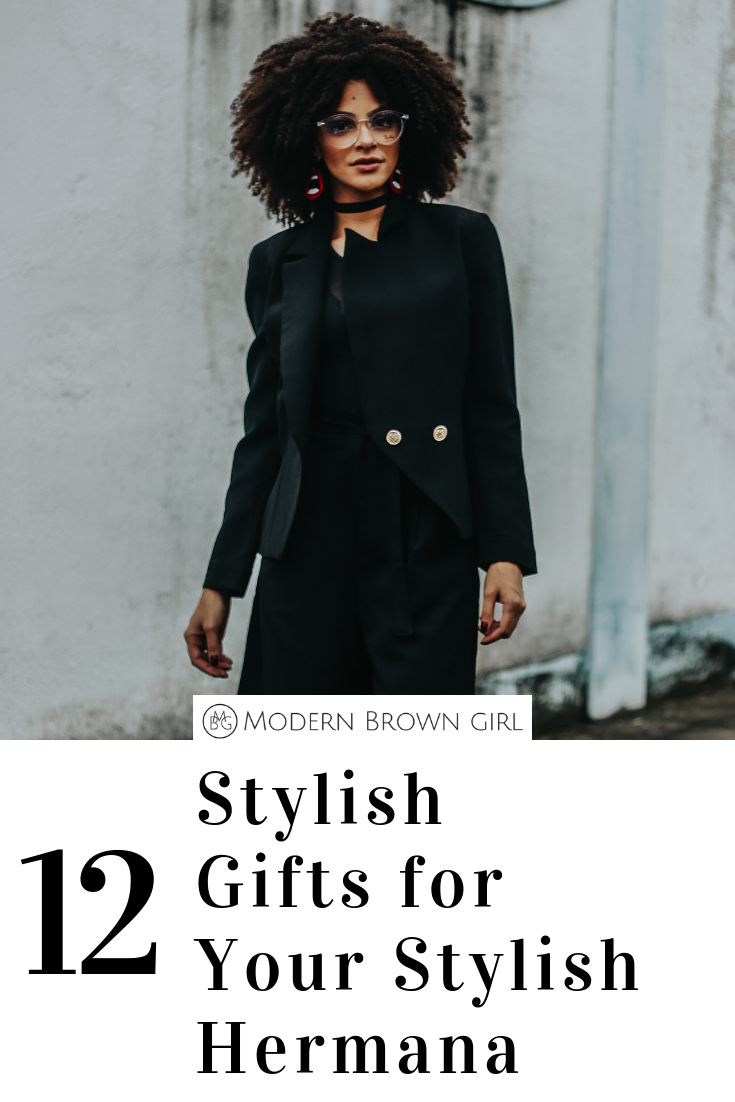 Gifts for Your Stylish Hermana, Holiday Gift Guide