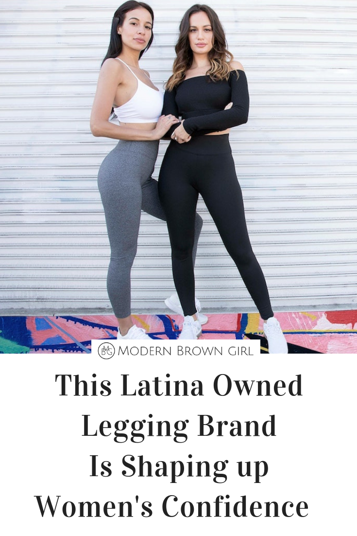 This Latina Owned Legging Brand Is Shaping up Women's Confidence - Modern Brown Girl