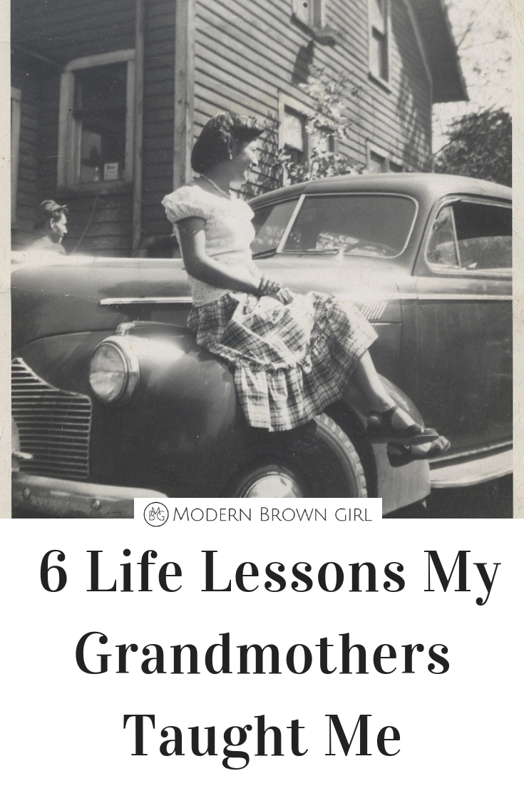 Life Lessons Learned From My Grandmother - Modern Brown Girl