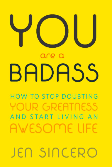 - You Are a Badass