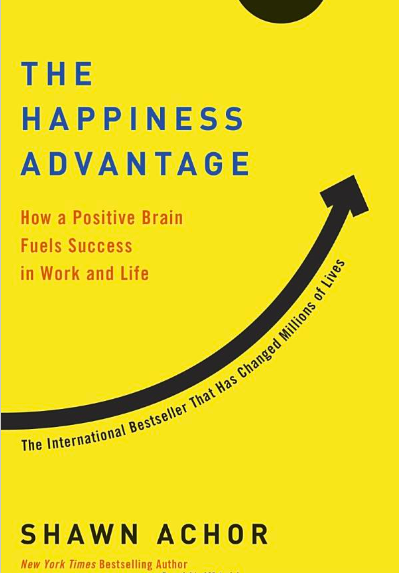 - The Happiness Advantage: How a Positive Brain Fuels Success in Work and Life