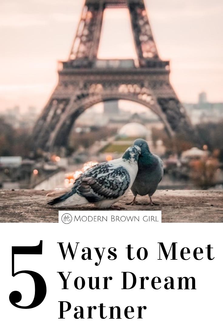 5 Ways to Meet Your Dream Partner - Modern Brown Girl