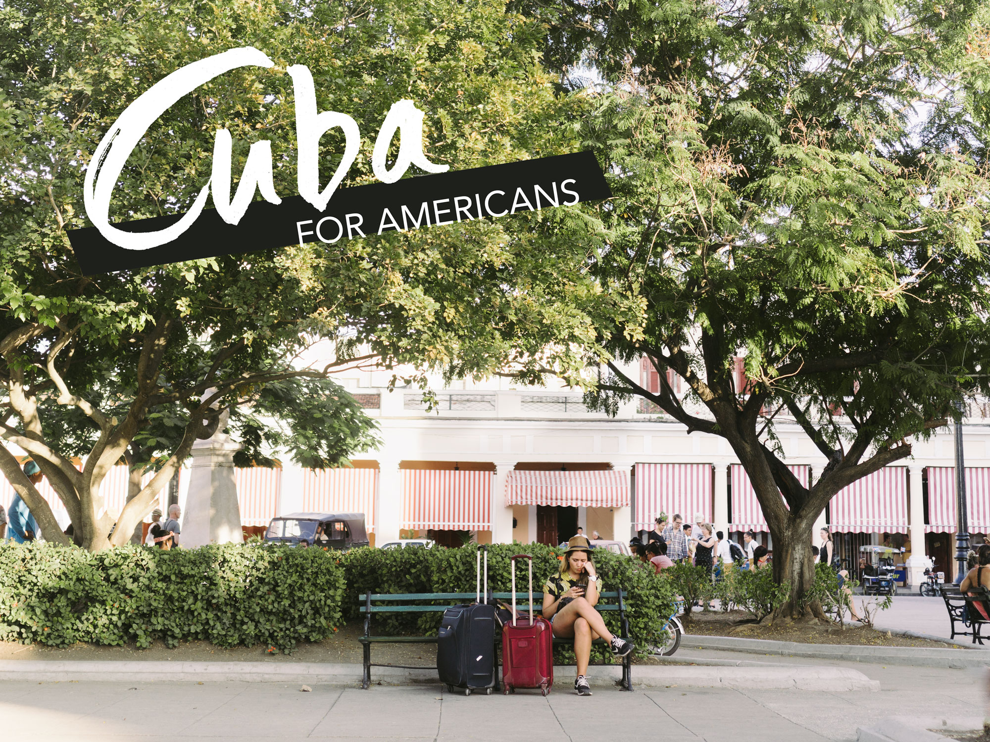 Cuba for Americans 2017