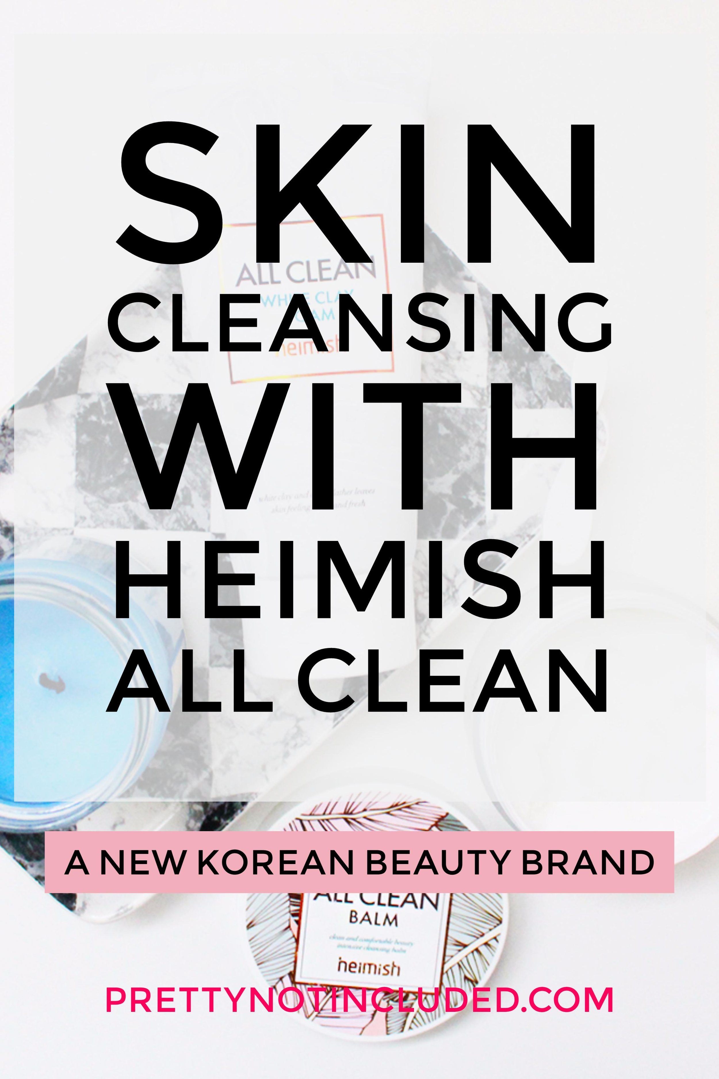 Skin Cleansing with Heimish All Clean