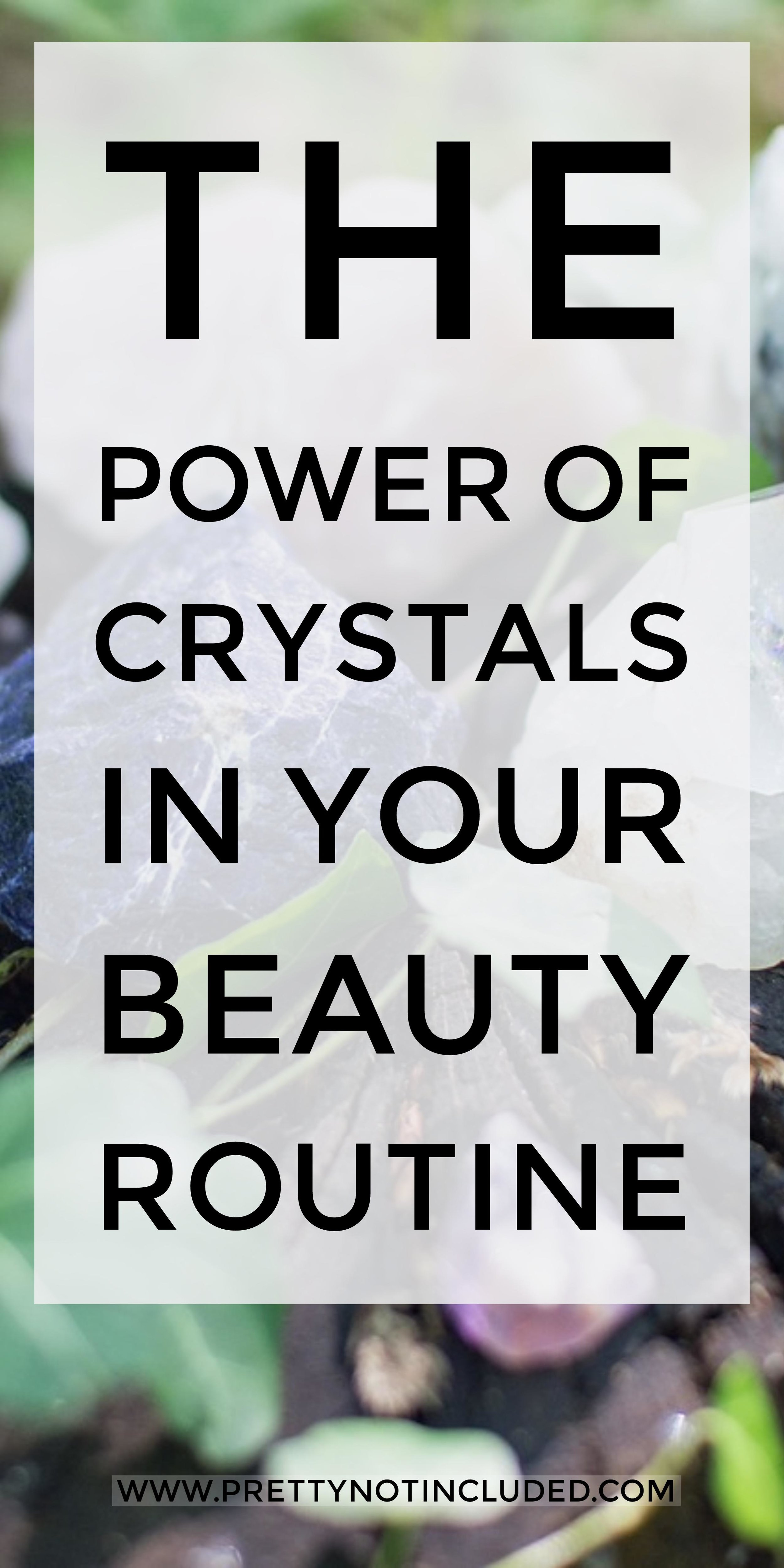 The Power of Crystals in your Beauty Routine