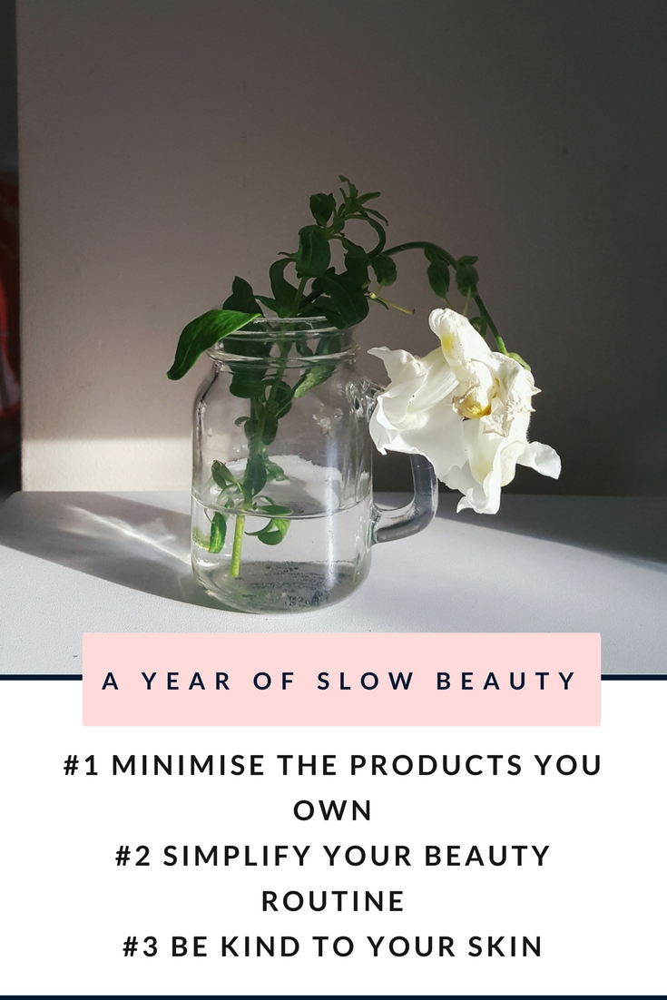 Embarking on a journey to take slow living lessons and apply them to beauty. Three things to focus on for a year of slow beauty.