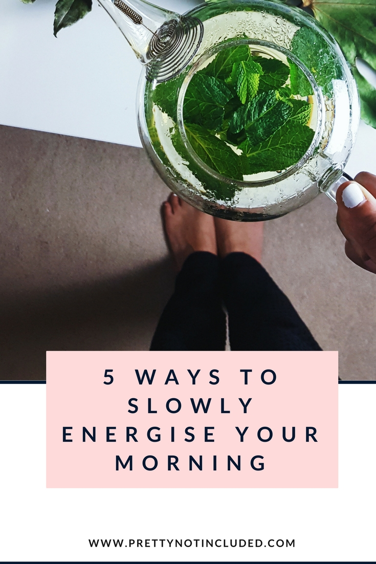 Exploring five ways to slowly energise your morning. Taking inspiration from slow living and incorporating benefits for a healthy and productive day. 1. the morning stretch 2. invite the cold in 3. slow release caffiene fix with Flyte clean energy drinks 4. easy engagement 5. it's all in the detail