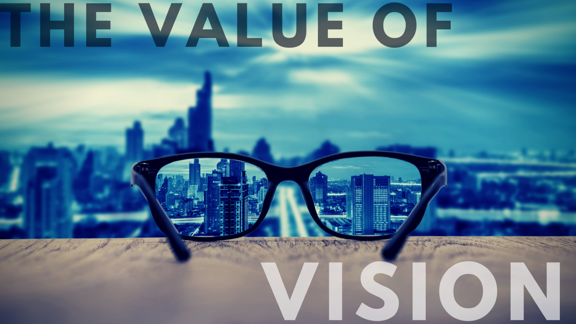 The Value of Vision.png