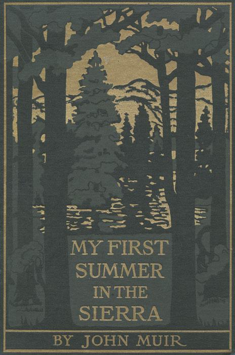 My First Summer In The Sierra.jpg
