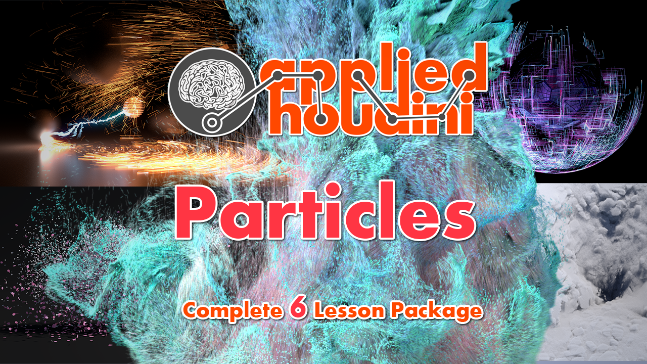 Applied Houdini — Particles Complete Package
