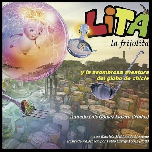 Lita la frijolita - El libro que he escrito para niños desde la perspectiva de los 3Principios.