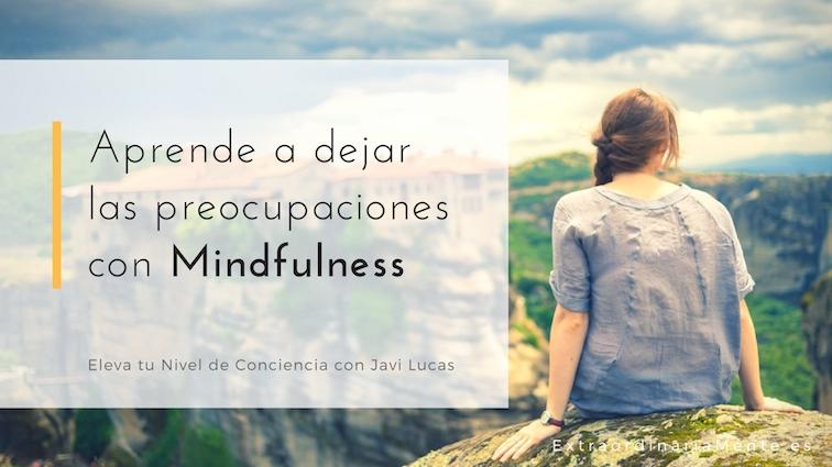preocupaciones_mindfulness.jpg