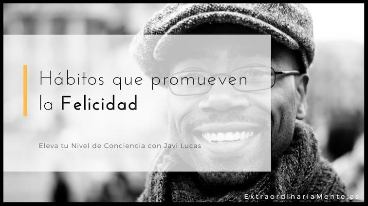 habitos_felicidad_mindfulness.jpg