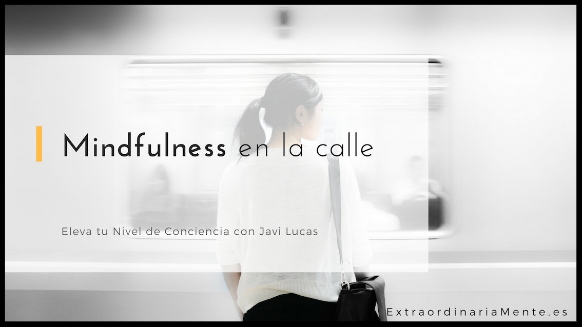 Mindfulness_calle.jpg