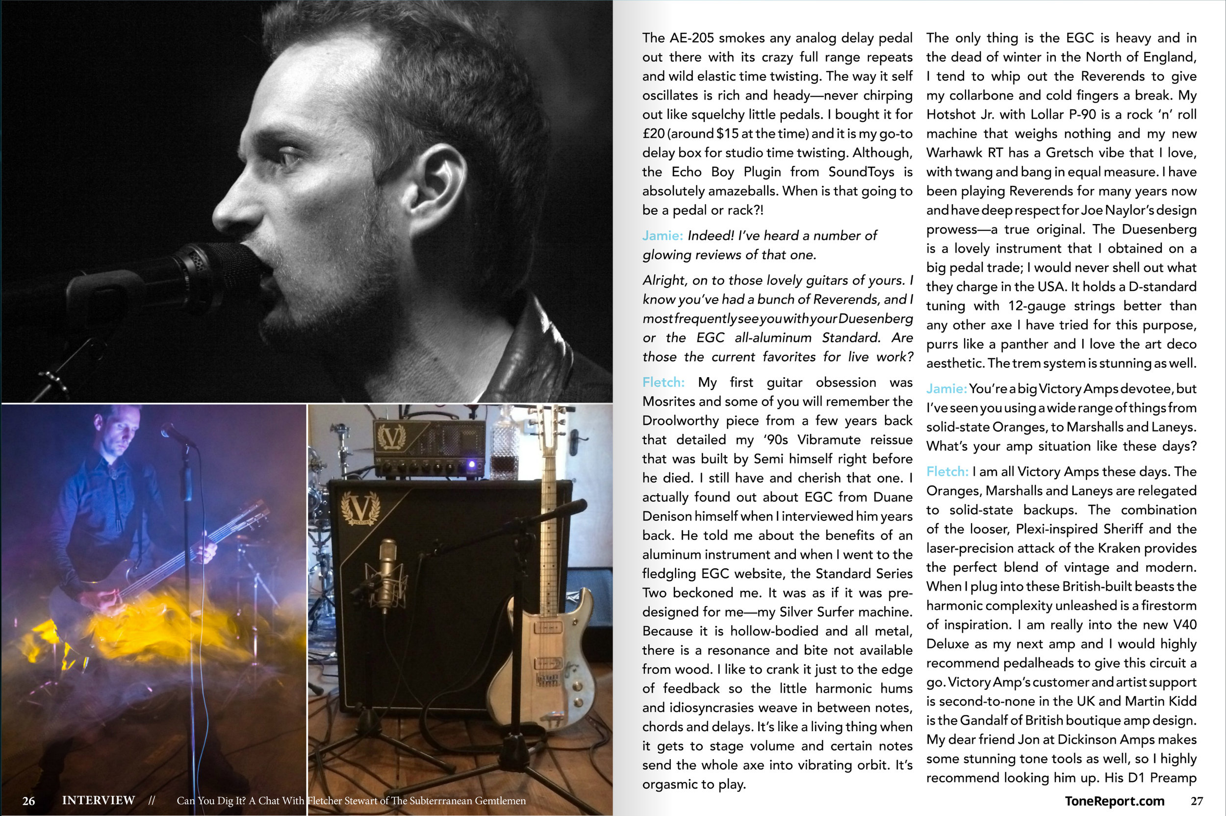 Read this interview with Fletcher Stewart in the world's Premier Gear Publication,   Tone Report Weekly   and get the full disclosure on how it all came to be, the aural arsenal and more...