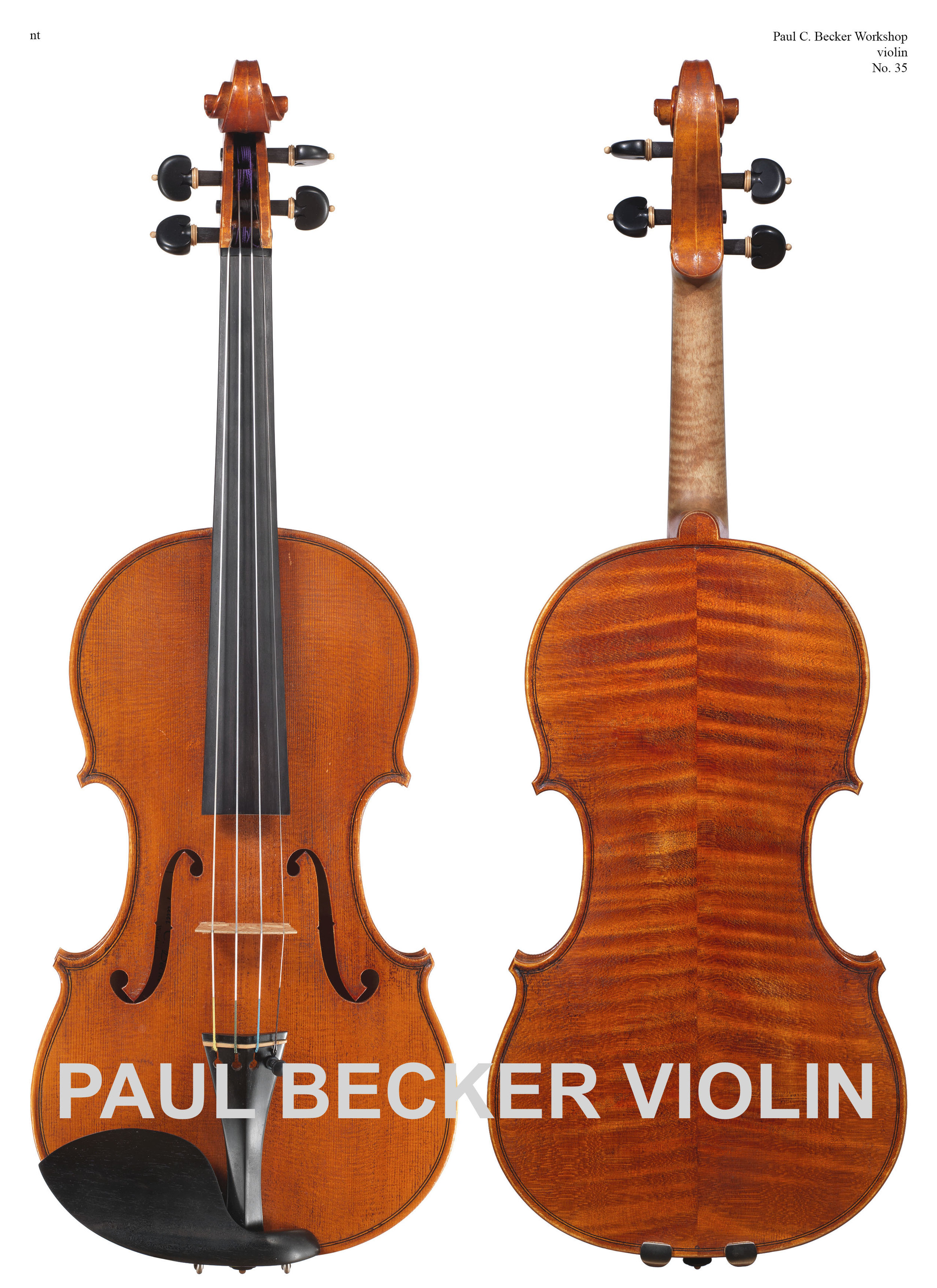 Paul Becker Workshop No. 35 Guarneri model with Traditional Becker Varnish. - The back in two pieces is of quarter cut fine Bosnian maple marked by a broad curl slanted down from the center join. Varnish is soft in texture and is of a deep red-orange color over yellow ground. Present Value: $20,000