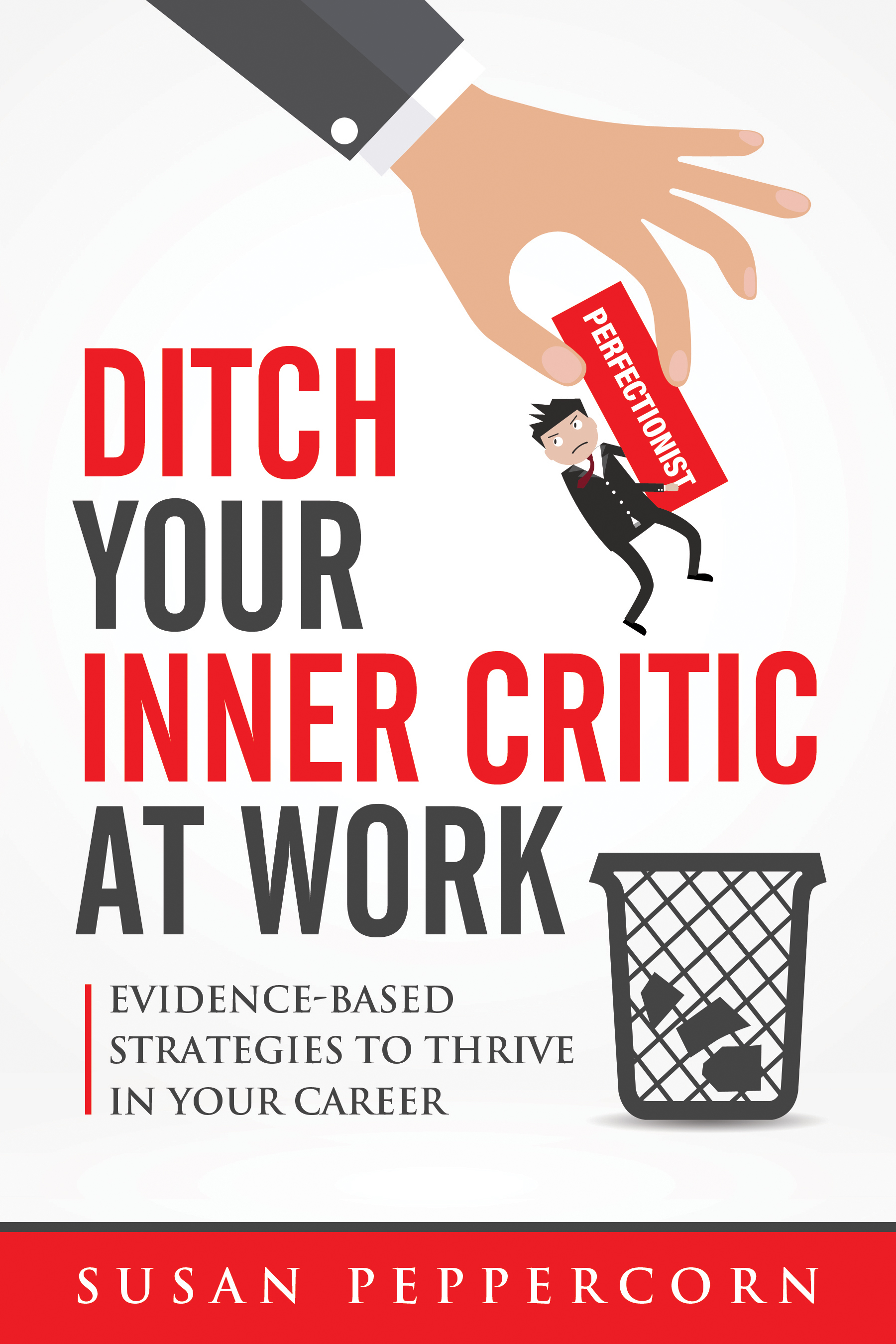 Ditch-Your-Inner-Critic-at-Work-v3-FRONT-hi-res-final.jpg