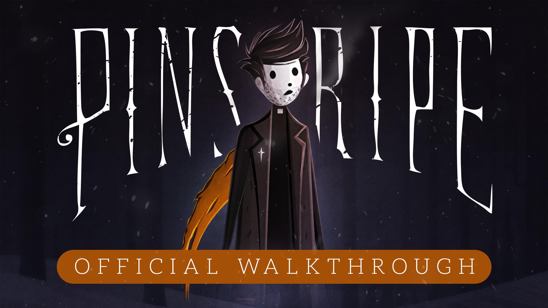 Pinstripe Walkthrough — Atmos Games