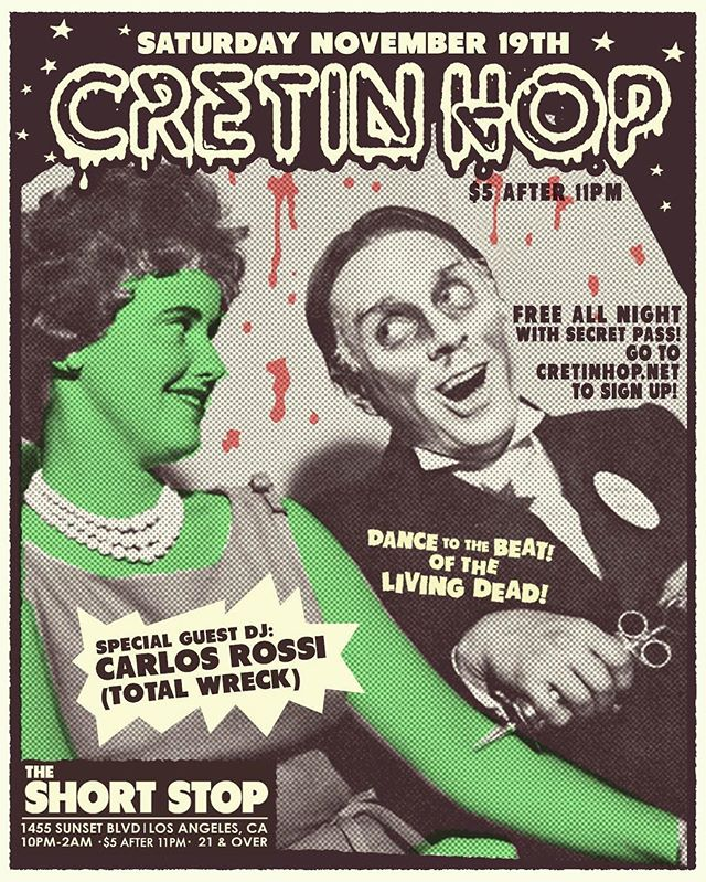 #savethedate Cretin Hop returns Saturday November 19th at @theshortstopechopark with special guest @carlosrossi of @totalwrecknite #longlivezacherle #coolghoul #cretinhop #cretinhopla