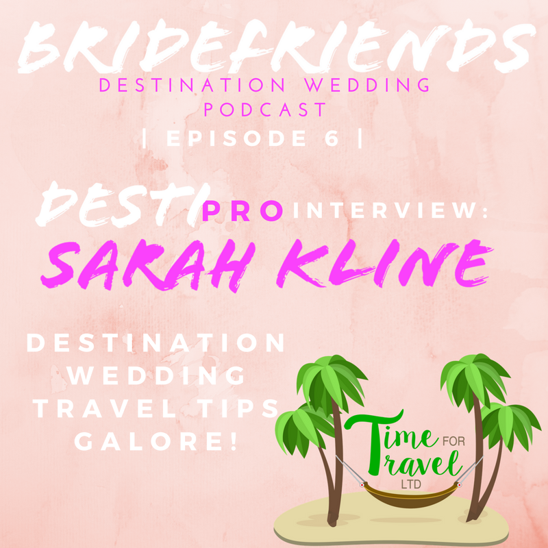 Bridefriends+Guide+to+Destination+Weddings+Podcast+-+006+-+DestiPro+Interview_+Sarah+Kline.png