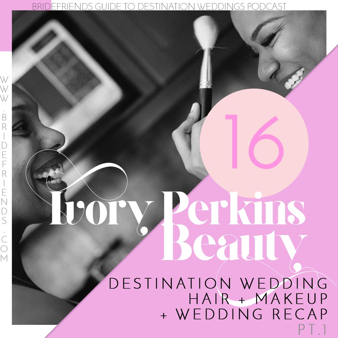 bridefriends-guide-to-destination-weddings-podcast-episode-016.png
