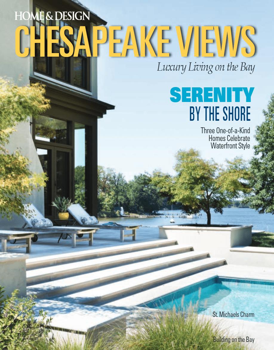 Chesapeake Views<br>Home & Design<br>Winter 2016