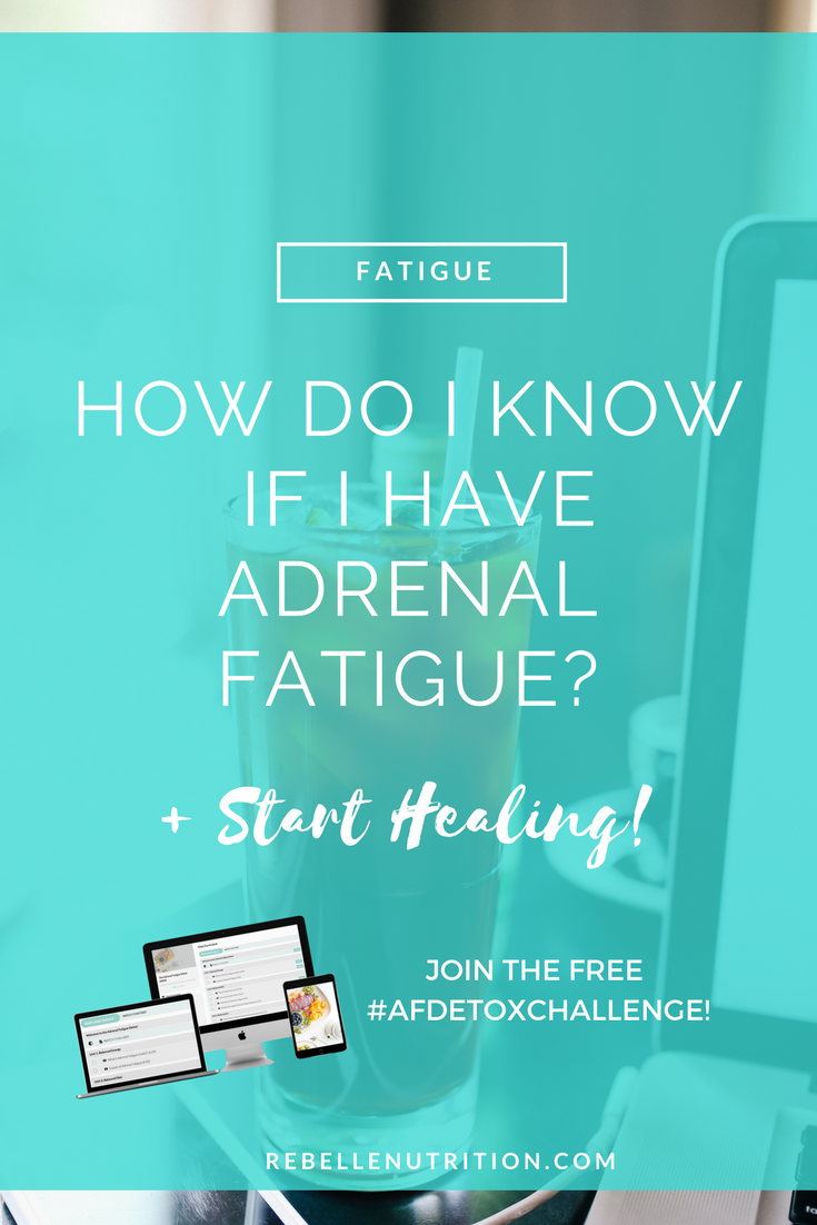 Want to skip right to the FREE 5 Day Adrenal Fatigue Detox Challenge?  Go HERE!