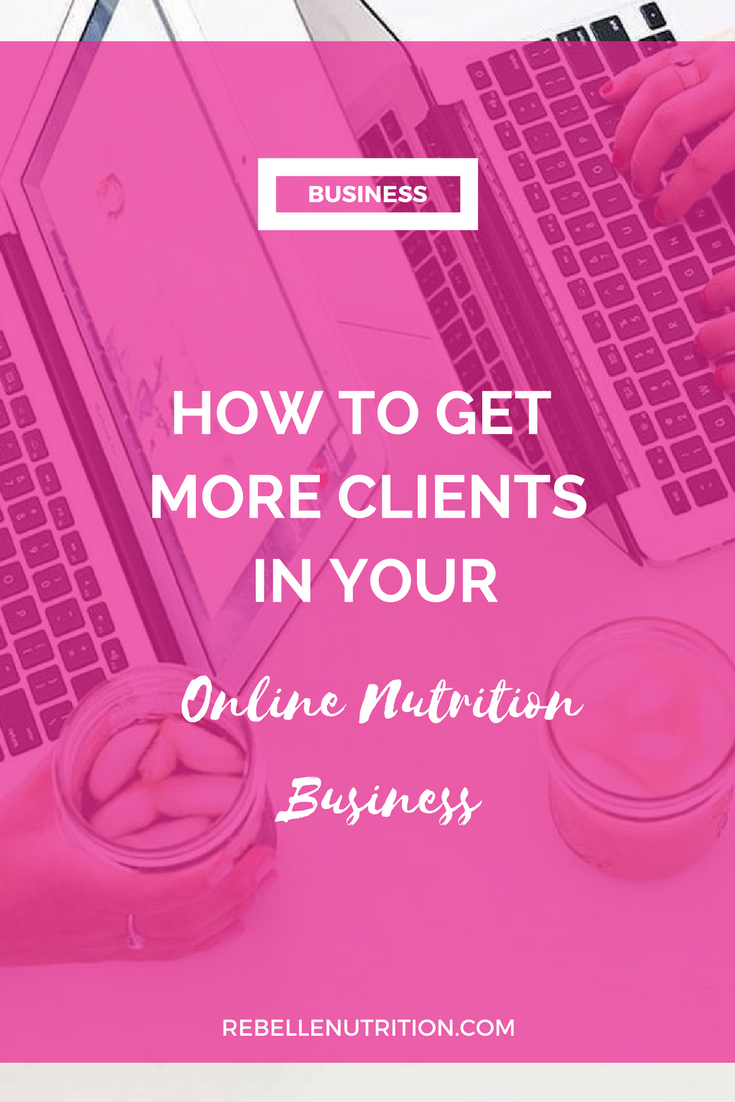 how to get more clients in your online nutrition business.png