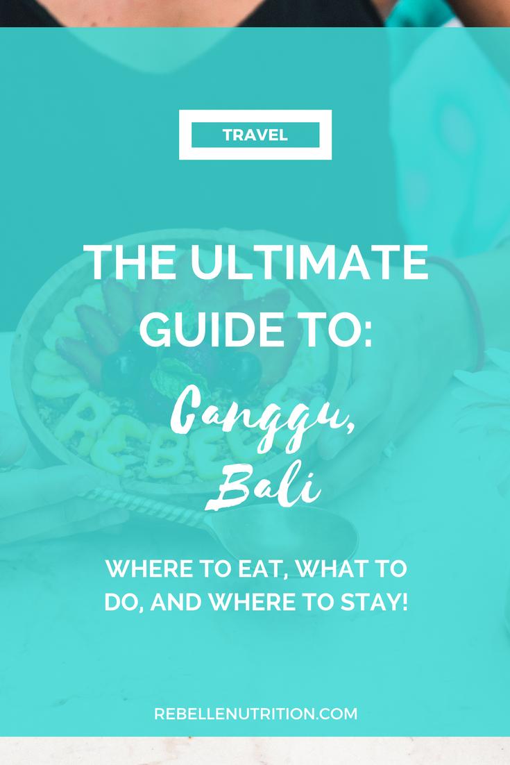 ultimate guide to canggu bali