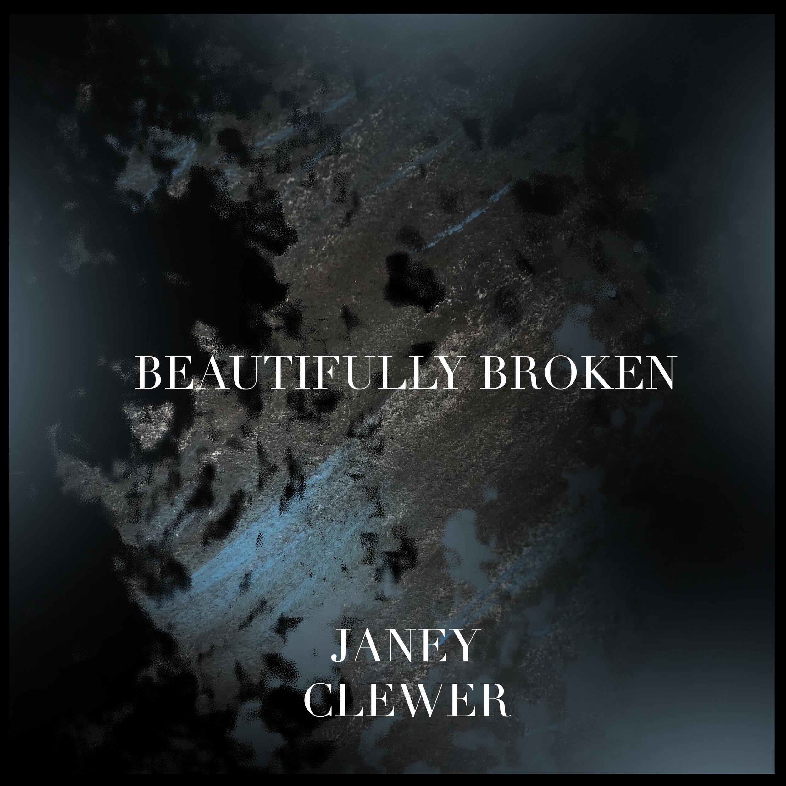 Beautifully Broken (2018)   Janey Clewer