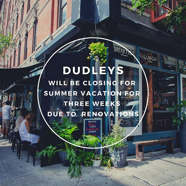 Dudleys is expanding after 8 wonderful years! We'll be taking over the space next door on Broome street and are excited for Dudleys 2.0 to be revealed in a few weeks. Thanks for everyone coming out the last few days and showing all the love. Stay tuned!!!