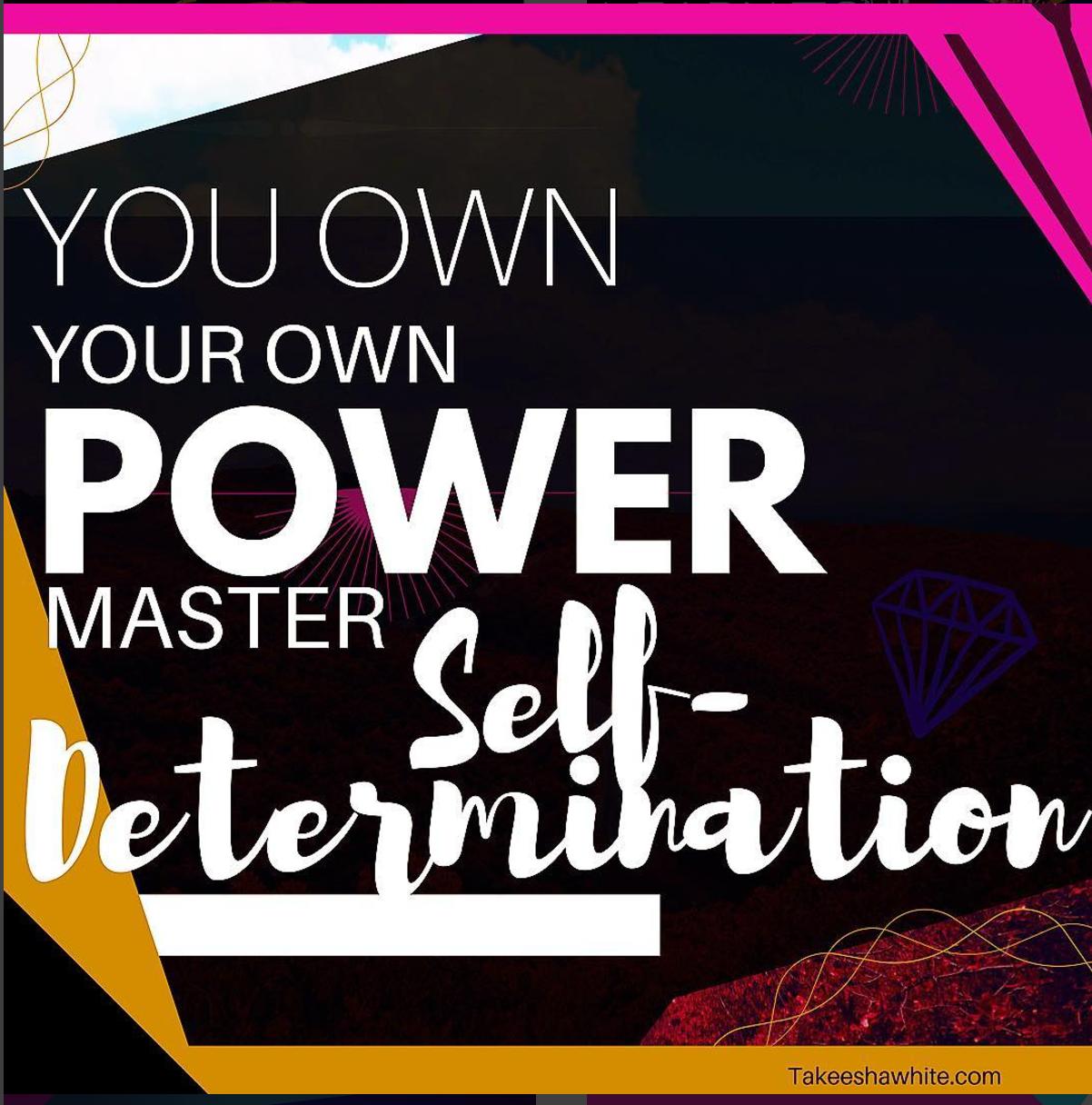 Master Self-Determination