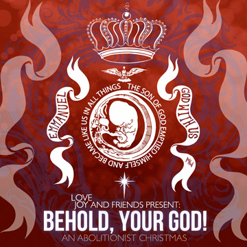 Behold, Your God! An Abolitionist Christmas