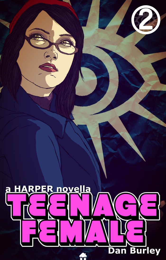 "Read prequel novella    ""Teenage Female""   , available now in paperback and digital formats!"