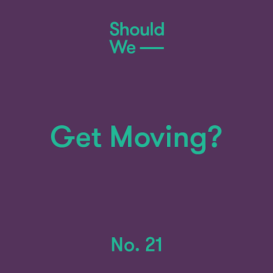 21-Get Moving.png