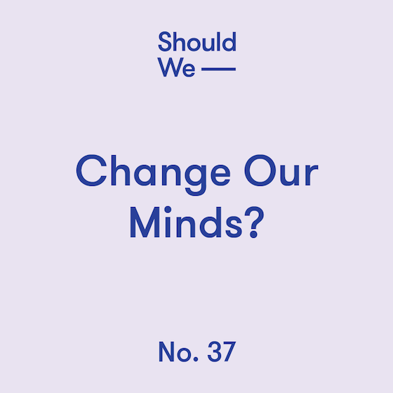 37-Change Our Minds 560.png