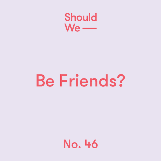 46-Be_Friends-560.png