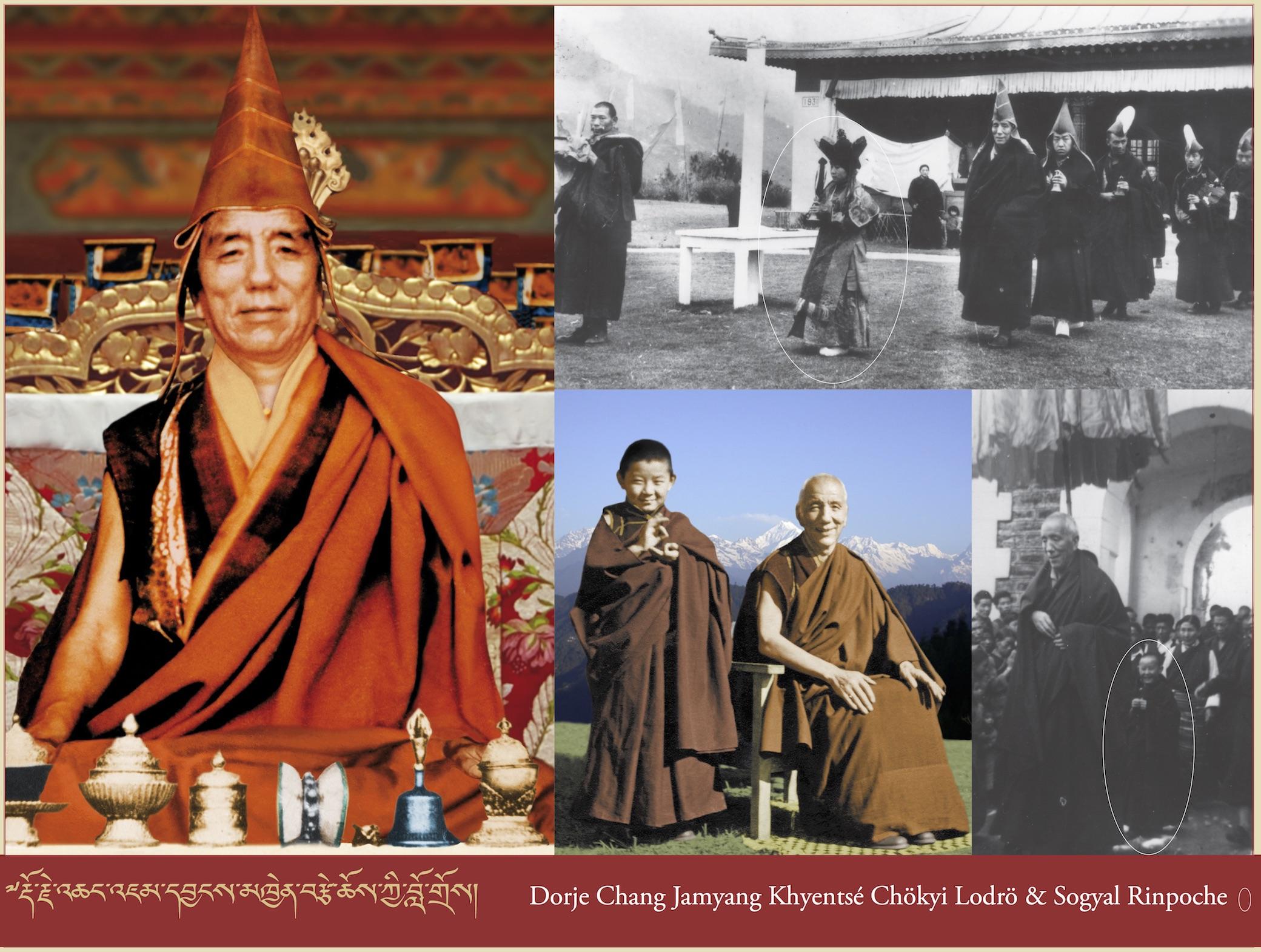 Dorje Chang Jamyang Khyentsé Chökyi Lodrö & Sogyal Rinpoche