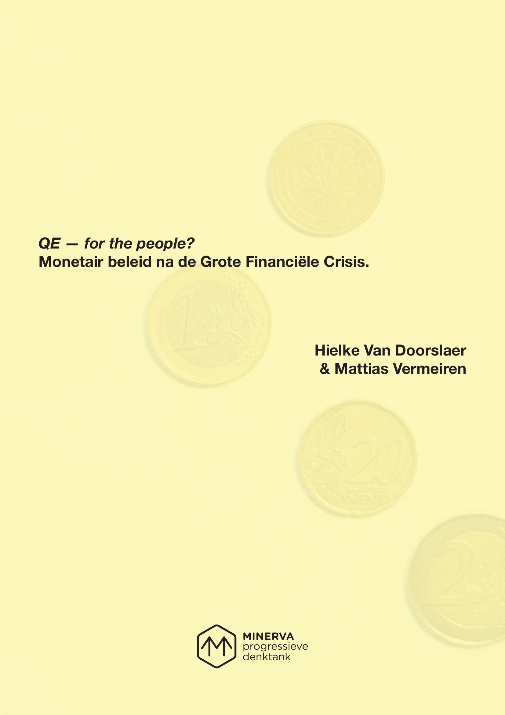 QE - for the people? - Monetair beleid na de Grote Financiële Crisis – Hielke Van Doorslaer & Mattias Vermeiren